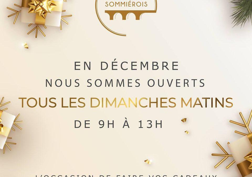 En décembre, nous sommes ouverts tous les dimanches matins